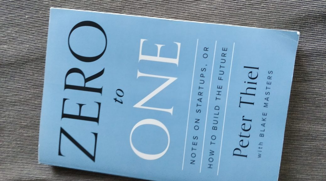 Zero to One - Peter Thiel